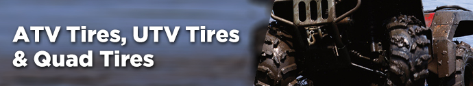 ATV Tires, UTV Tires, Quad Tires